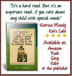 Mommy I Wish I Could Tell You What They Did to me at School Today Book Review