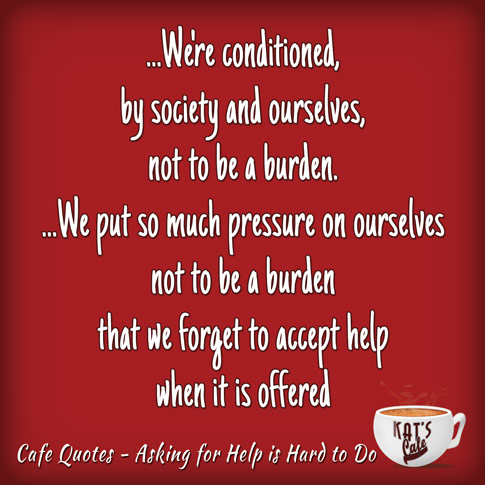 Image Quote: Asking for help; Support for Special Needs Parents